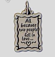 Silver Plated Charm - All Because Two People Fell In Love