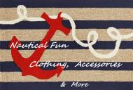 Nautical Clothing, Accessories, Home Items And Much More